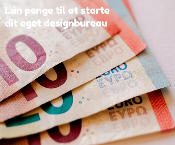 Lån penge til at starte dit eget designbureau