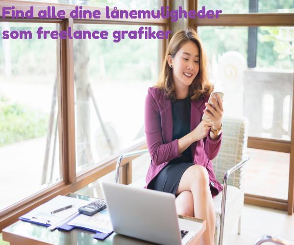 Find alle dine lånemuligheder som freelance grafiker